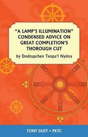 A Lamp's Illumination Condensed Advice on Great Completion's Thorough Cut by Tony Duff