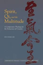 Spirit, Qi, and the Multitude by Hyo-Dong Lee