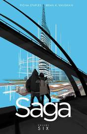 Saga: Volume 6 by Brian K Vaughan