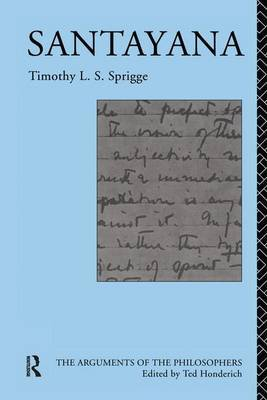 Santayana by Timothy L.S. Sprigge