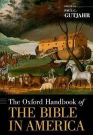 The Oxford Handbook of the Bible in America image
