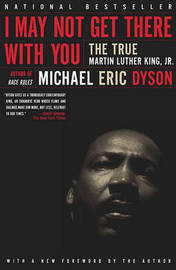 I May Not Get There With You by Michael Eric Dyson image