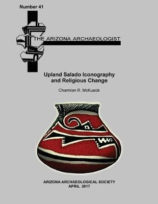 Upland Salado Iconography and Religious Change by Charmion R McKusick