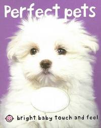 Perfect Pets by Roger Priddy
