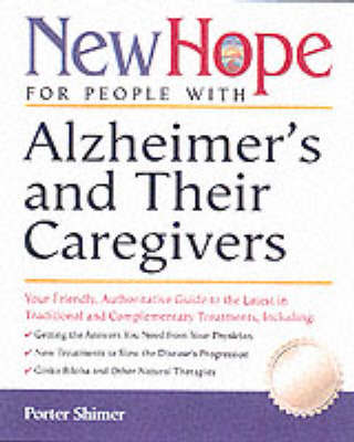 New Hope For People With Alzheimer's And Their Caregivers by Porter Shimer image