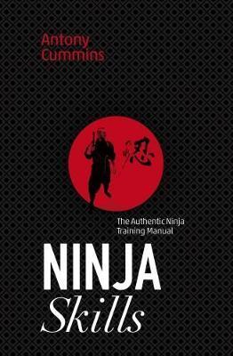 Ninja Skills by Antony Cummins image
