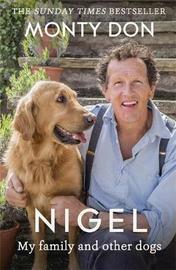 Nigel by Monty Don