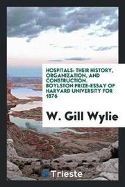 Hospitals by W Gill Wylie