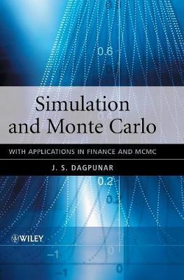 Simulation and Monte Carlo by J S Dagpunar