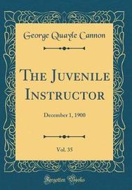 The Juvenile Instructor, Vol. 35 by George Quayle Cannon image