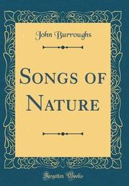 Songs of Nature (Classic Reprint) by John Burroughs image