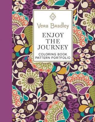 Vera Bradley Enjoy the Journey Coloring Book Pattern Portfolio by Vera Bradley