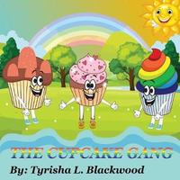 The Cupcake Gang by Tyrisha L Blackwood image