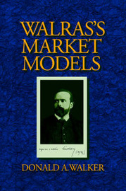 Walras's Market Models by Donald A. Walker image