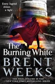 The Burning White by Brent Weeks image