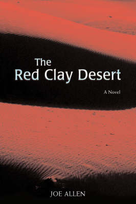 The Red Clay Desert by Joe Allen image
