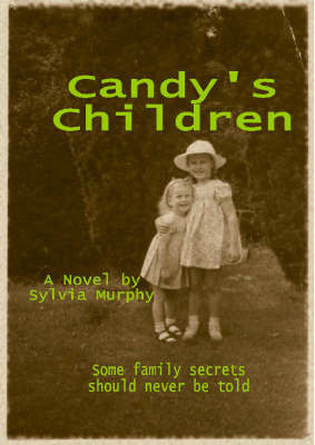Candy's Children by Sylvia Murphy
