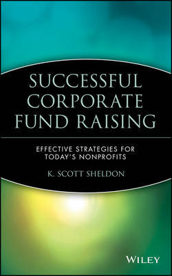 Successful Corporate Fund Raising by K. Scott Sheldon image