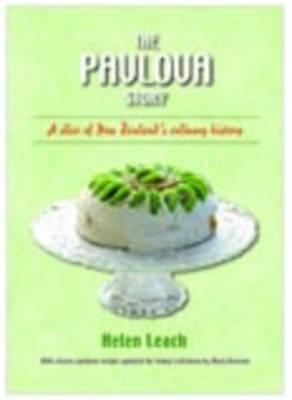 Pavlova Story: A Slice of New Zealand's Culinary History by Helen Leach