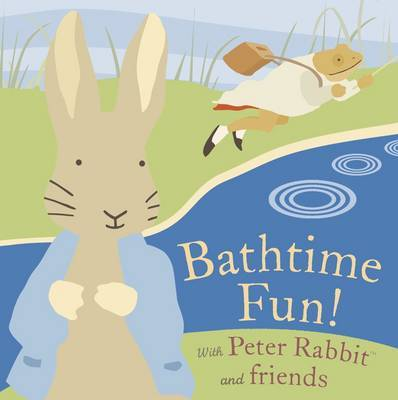 Bathtime Fun with Peter Rabbit and Friends by Beatrix Potter image