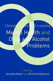 Clinical Handbook of Co-existing Mental Health and Drug and Alcohol Problems image