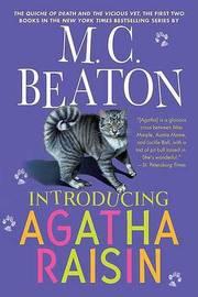 Introducing Agatha Raisin by M.C. Beaton