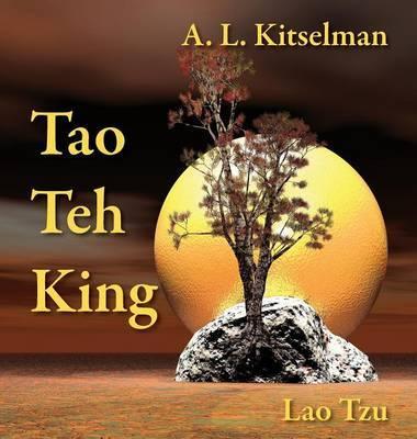 Tao Teh King by A. L. Kitselman image