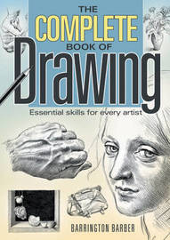 The Complete Book of Drawing by Barrington Barber
