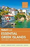 Fodor's Essential Greek Islands by Fodor's Travel Guides
