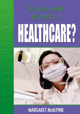 In Healthcare? by Margaret McAlpine image