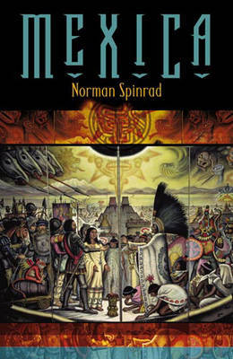 Mexica by Norman Spinrad image