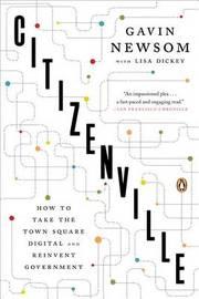 Citizenville by Gavin Newsom