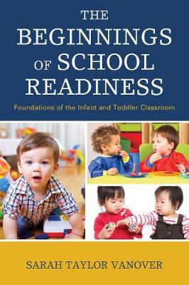 The Beginnings of School Readiness by Sarah Vanover image