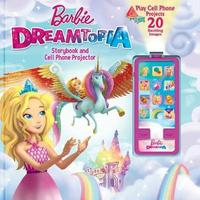 Barbie Dreamtopia: Storybook and Cell Phone Projector by Victoria Saxon