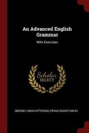 An Advanced English Grammar by George Lyman Kittredge image