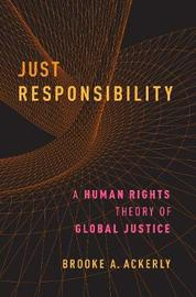 Just Responsibility by Brooke A. Ackerly