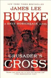 Crusader's Cross by James Lee Burke image