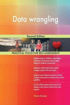 Data Wrangling Second Edition by Gerardus Blokdyk