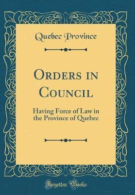 Orders in Council by Quebec (Province)