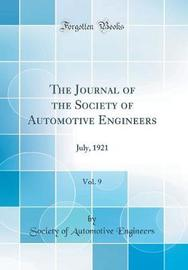 The Journal of the Society of Automotive Engineers, Vol. 9 by Society of Automotive Engineers image