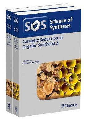 Science of Synthesis: Catalytic Reduction in Organic Synthesis Vol. 1+2, Workbench Edition image