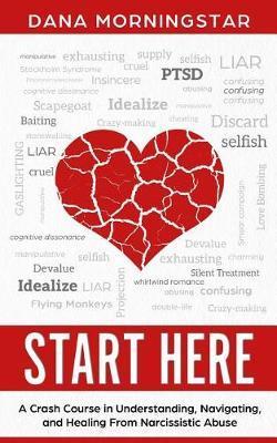 Start Here by Dana Morningstar