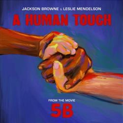 """A Human Touch Black Friday 12"""" Vinyl by JACKSON BROWNE & LESLIE MENDELSON"""