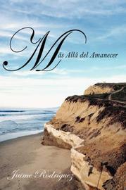 Mas Alla Del Amanecer by Jaime Rodriguez image