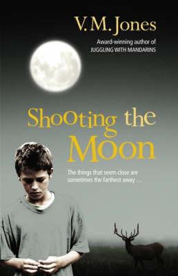 Shooting the Moon by V.M. Jones