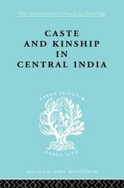 Caste and Kinship in Central India by Adrian C. Mayer image
