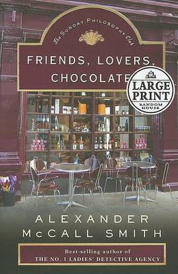 Friends, Lovers, Chocolate by Alexander McCall Smith image