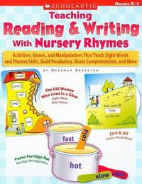 Teaching Reading & Writing with Nursery Rhymes : Grades K-1 by Deborah Schecter image
