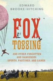 Fox Tossing by Edward Brooke-hitching