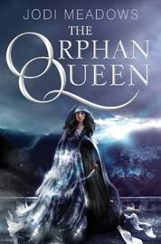 The Orphan Queen by Jodi Meadows image
